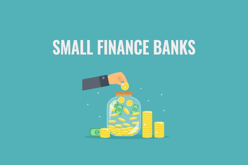 Small Finance Banks – What Is It and Why They Are So Popular